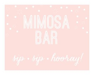 Printable Mimosa Bar Sign