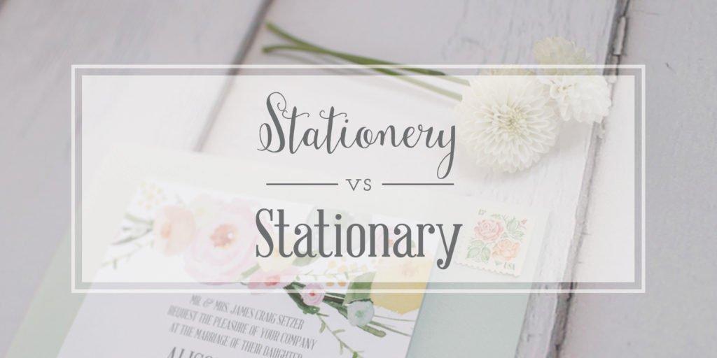 Stationery Stationary