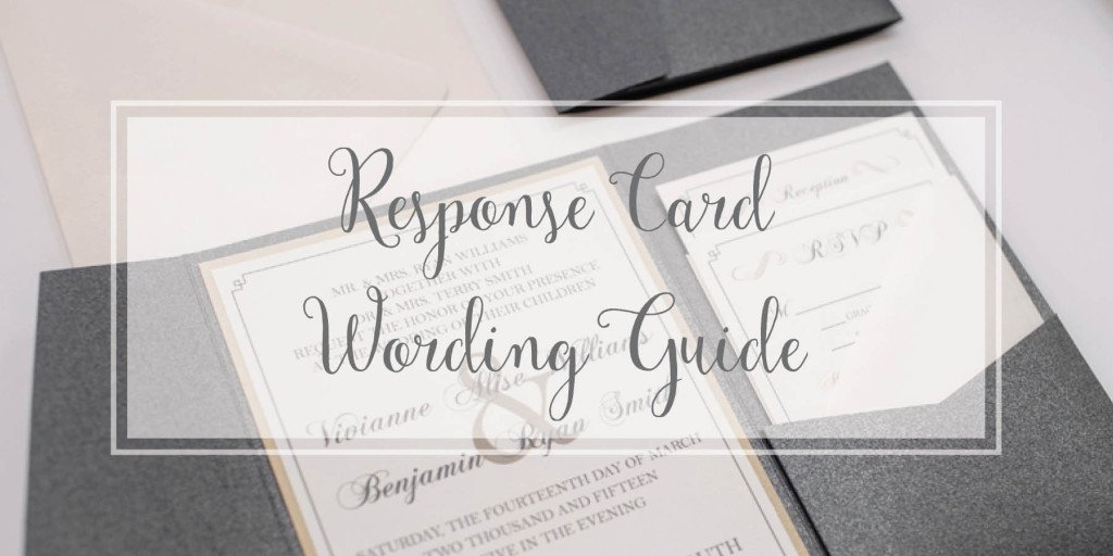 Response Card Wording Guide