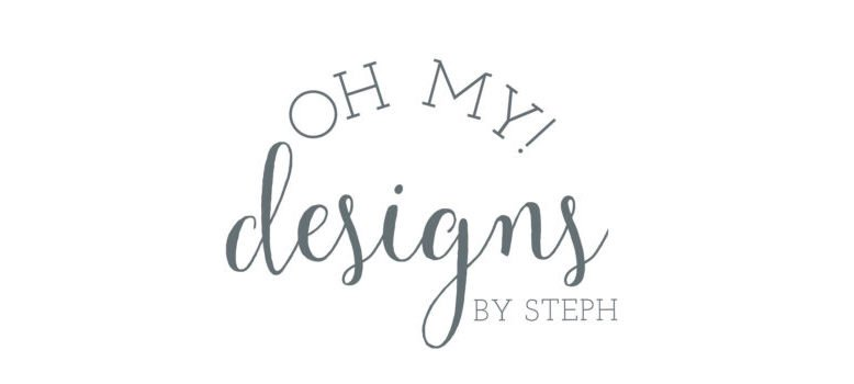 oh my! designs by steph