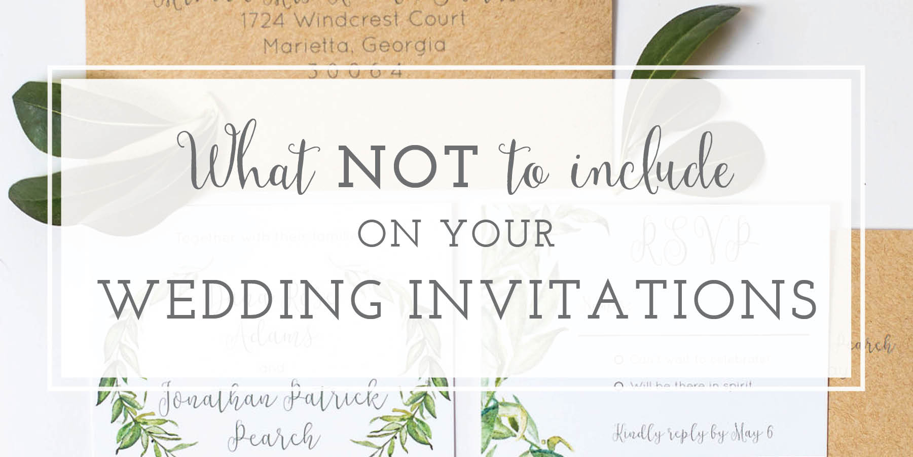 What Not to Include on Wedding Invitations | oh my! designs by steph