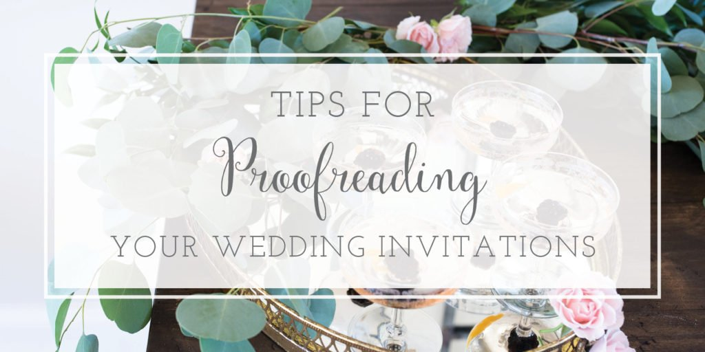 Tips for Proofreading Wedding Invitations
