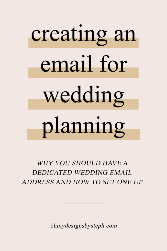 Why you should start a new email address for wedding planning