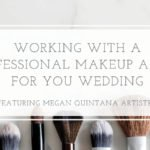 Vendor Series: Working with a Professional Wedding Makeup Artist