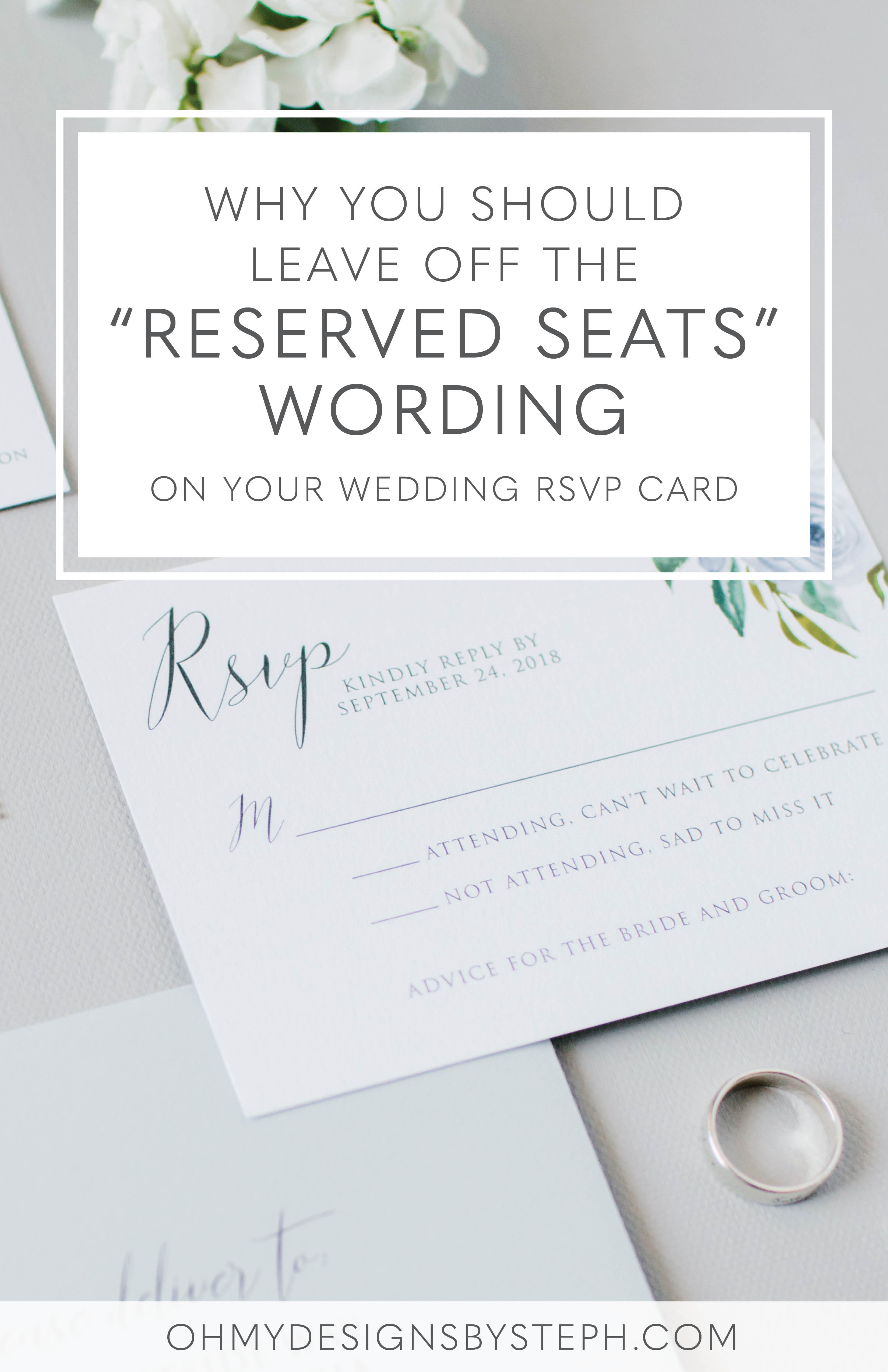 Wedding Response Card Wording.Why You Don T Need The Reserved Seats Wording On Your Rsvp