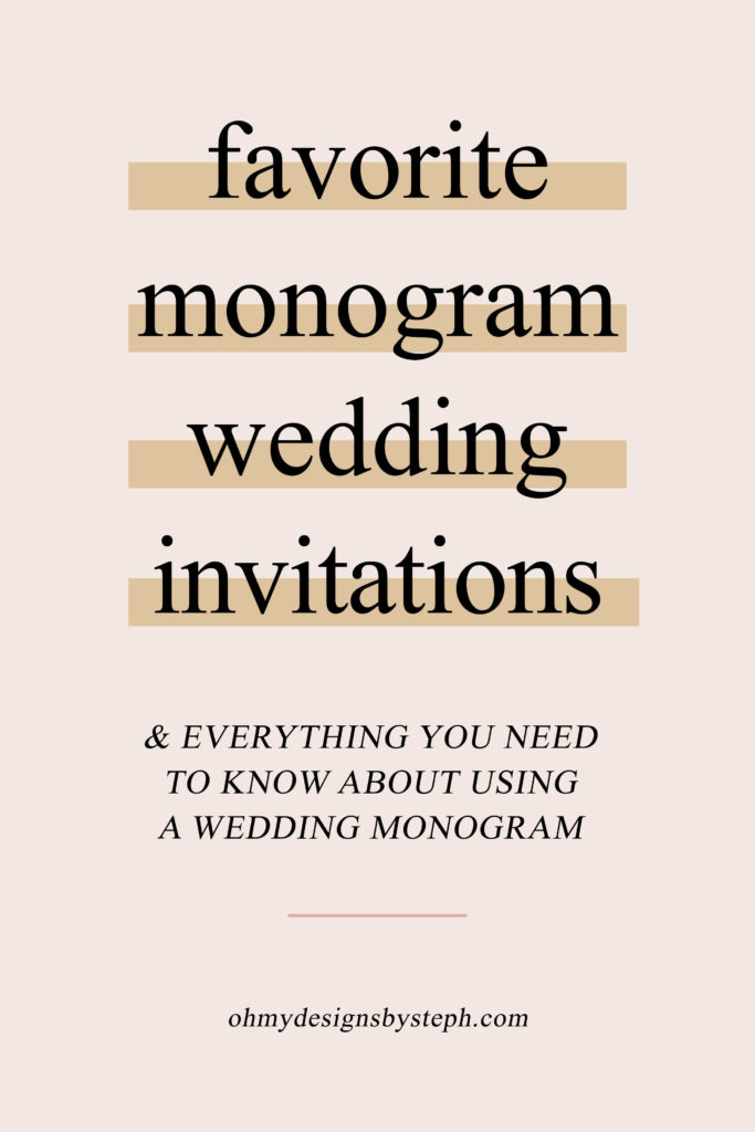 Favorite Monogram Wedding Invitations for 2020
