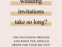 Why do custom wedding invitations take so long?